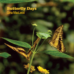 Butterfly Days by Gina MacLeod